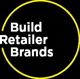 Build Retailer Brands