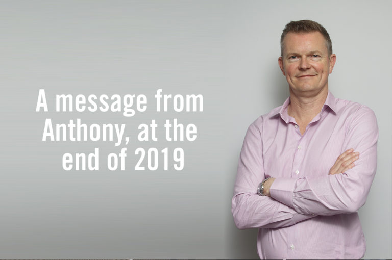 A message from Anthony, at the end of 2019